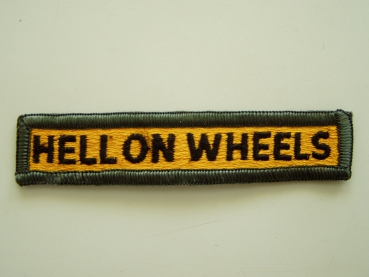 HELL ON WHEELS Uniform tab patch Aufnäher